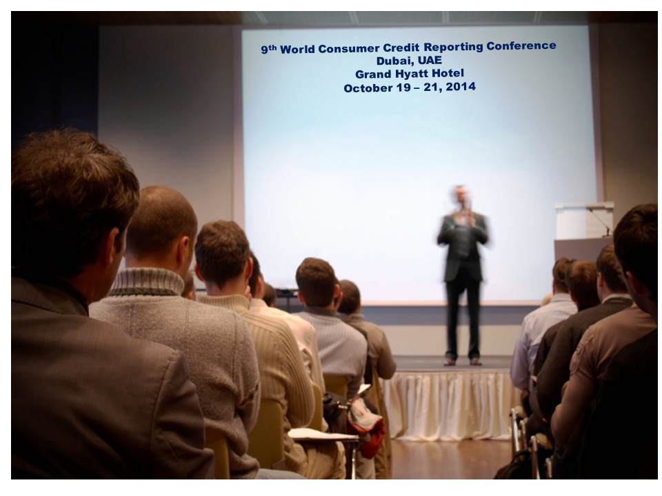 9th World Consumer Credit Reporting Conference, Dubai UAE