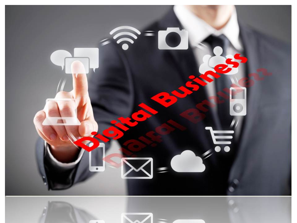 Six Steps To Become A Digital Business – Digital Transforms the Game of Business