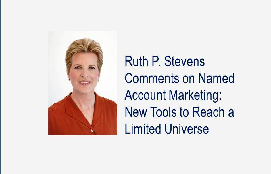 Named Account Marketing: New Tools to Reach a Limited Universe