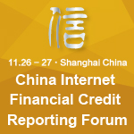 China Internet Financial Credit Reporting Forum Shanghai Nov 26 – 27, 2015