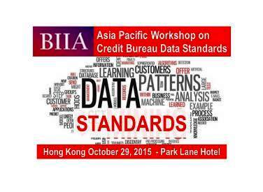 BIIA APCCIS Workshop on Data Standards for the Asia Pacific Credit Bureau Industry