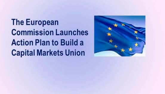 EU Commission Launches Capital Markets Union Action Plan