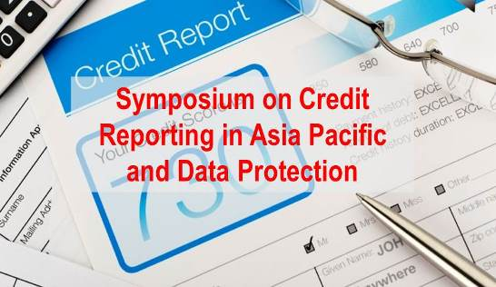 Symposium on Credit Reporting in Asia Pacific and Personal Data Protection Held in Xi'an