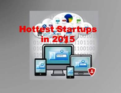10 of the Hottest Startups of 2015