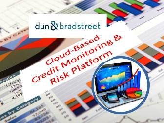 Dun & Bradstreet Launches Cloud-Based Credit Monitoring & Risk Platform