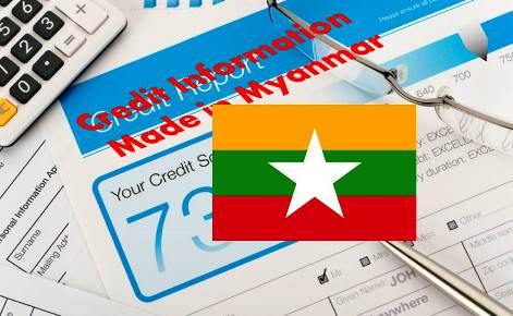 Credit Information Made In Myanmar