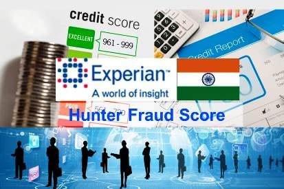 Experian Hunter Fraud Score India