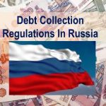 Russia Debt Collection regulations