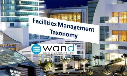Introducing the WAND Facilities Management Taxonomy