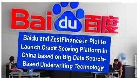 Baidu Invests in ZestFinance to Develop Search-powered Credit Scoring for China