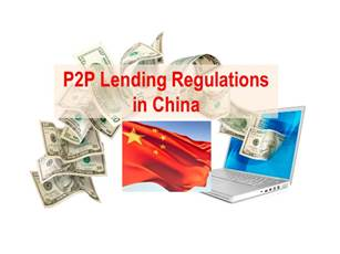 China Toughens Control of P2P Lending with new Regulations