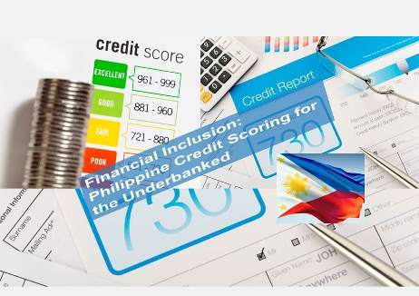 Financial Inclusion:  Four Million Unbanked Filipinos to Benefit from Credit Scoring
