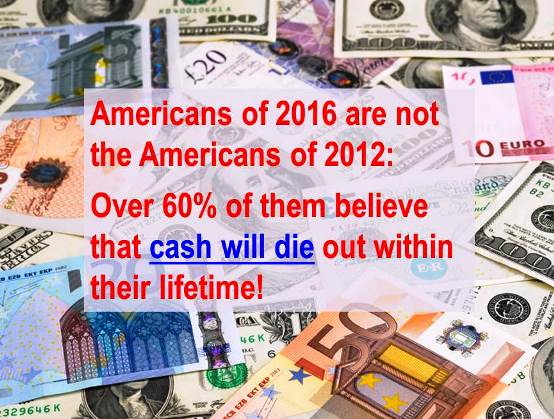 Cash will die out Sept 2016 A
