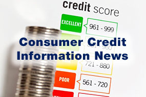 Consumer Credit Information News