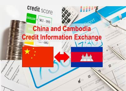 Transparency:  China & Cambodia to Exchange Credit Reports