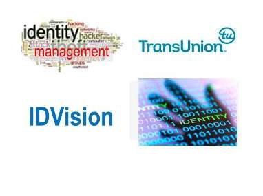 TransUnion Introduces IDVision to Help Businesses Prevent Sophisticated and Evolving Fraud and Identity Theft