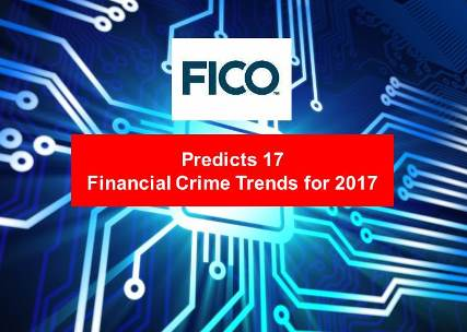 Killer Devices to Hacked Fingerprints:  FICO Predicts 17 Financial Crime Trends for 2017