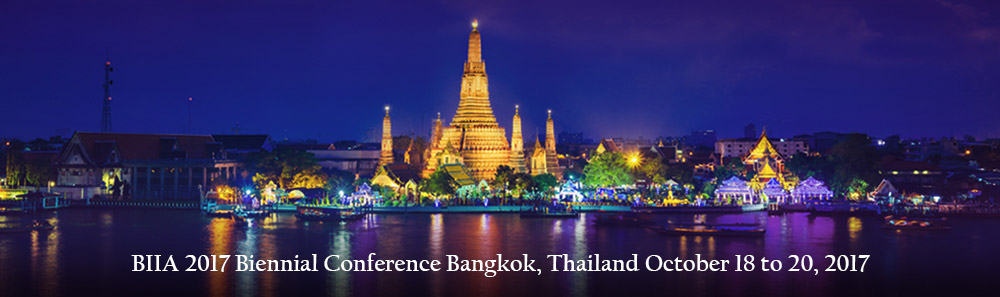 Background Information:  BIIA 2017 Biennial Conference Bangkok, Thailand October 18 to 20, 2017