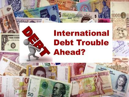 Country Risk: International Debt Trouble Ahead?
