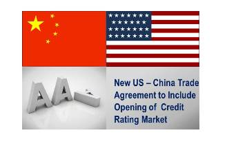 US and China Announces  a New Trade Agreement to Include Payment Services, Credit Rating Services and Bond Underwriting