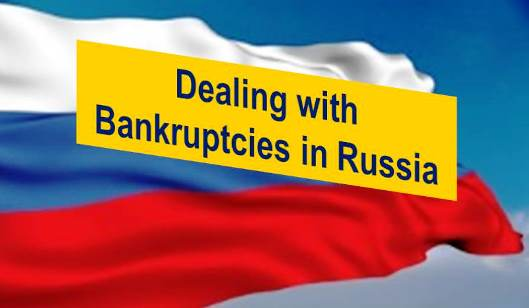 The Russian Bankruptcy Process Appears to Lose Effectiveness
