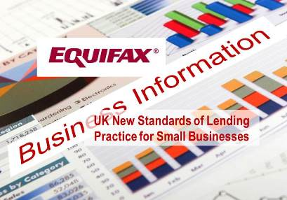 Equifax Comments on New UK Standards of Lending Practice for Small Businesses