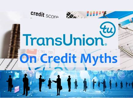 Credit Myths, Busted: TransUnion Tackles Credit Confusion in Annual Survey