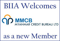 BIIA Welcomes Myanmar Credit Bureau (MMCB) as a new Member
