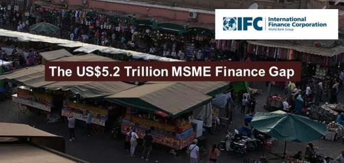 The US$5.2 Trillion MSME Finance Gap