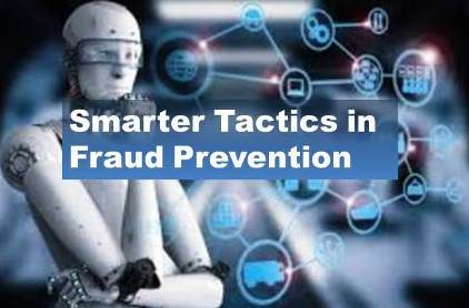Machine Learning a Route to Smarter Fraud Prevention