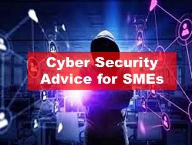 Cyber Security Advice For SMEs