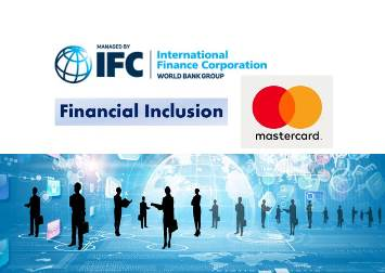 IFC and Mastercard Expand Partnership to Drive Greater Financial Inclusion in Emerging Markets