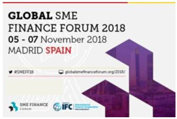 Keep the Date:  Global SME Finance Forum November 5-7 2018 Madrid, Spain