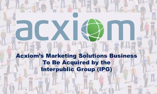 Acxiom Is Selling its Core Marketing Solutions Business for US$2.3bn in Cash