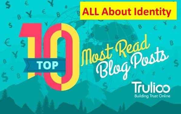 Identity:  Top 10 Most Read Trulioo Blog Posts