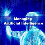 Artificial Intelligence:  Do Companies Need A Chief AI Officer?