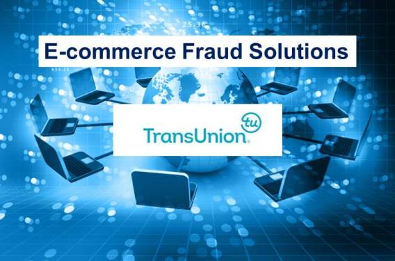 TransUnion: How to Evaluate an E-commerce Fraud Solution
