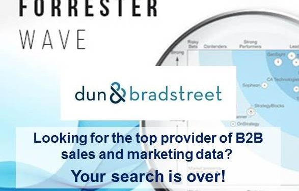 Forrester Wave: Dun & Bradstreet Ranks as a Leader in B2B Sales & Marketing Data
