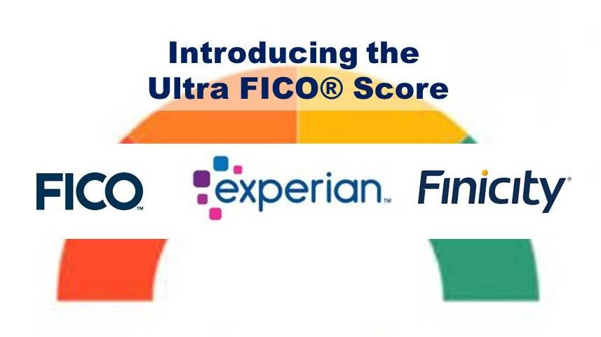 Experian, FICO and Finicity Launch New Ultra FICO Credit Score