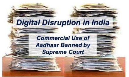 Digital Disruption in India:  Aadhaar in the Dock