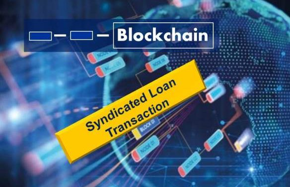 First Blockchain Syndicated Loan a Success