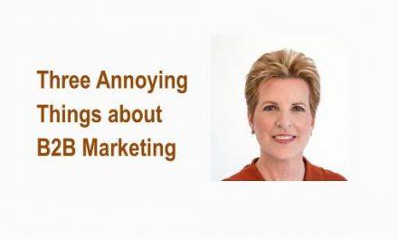 Three Annoying Things about B2B Marketing