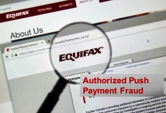 Equifax Welcomes new FCA Rules on Authorised Push Payment Fraud