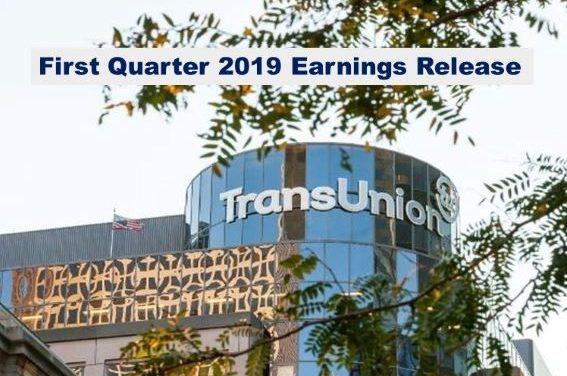 TransUnion Q1, 2019 Revenue Up 15%, International Revenue Up 52%
