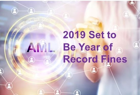 encompass: Anti-Money Laundering (AML) Fines Forecast for 2019