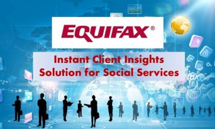 Equifax Introduces Instant Client Insights Solution for Social Services