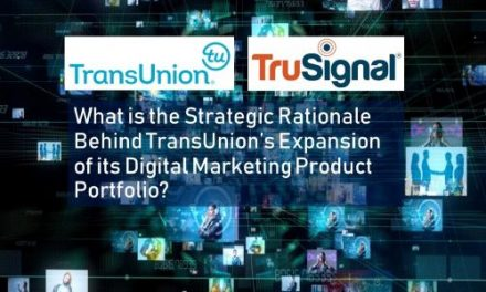 TransUnion Acquires TruSignal:  An Industry Commentary