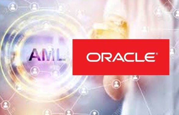 Oracle Launches AML Express to Assist SMBs in AML Regulatory Compliance