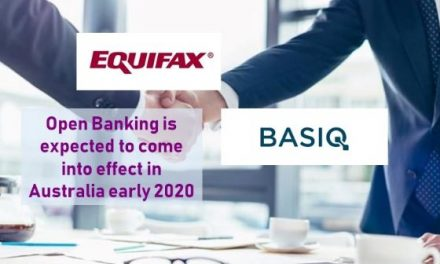 Equifax Partners with Basiq to Help Lenders Meet Responsible Lending Guidelines