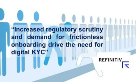 Refinitiv Expands Digital KYC Solutions to Retail Banking and Wealth Management